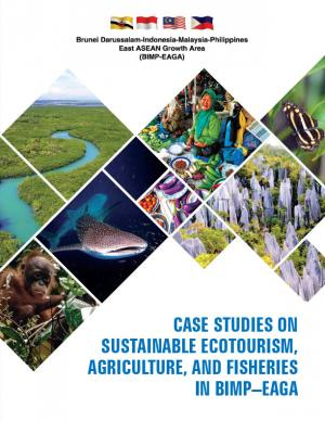 Case Studies on Sustainable Ecotourism, Agriculture, and Fisheries in BIMP-EAGA Cover