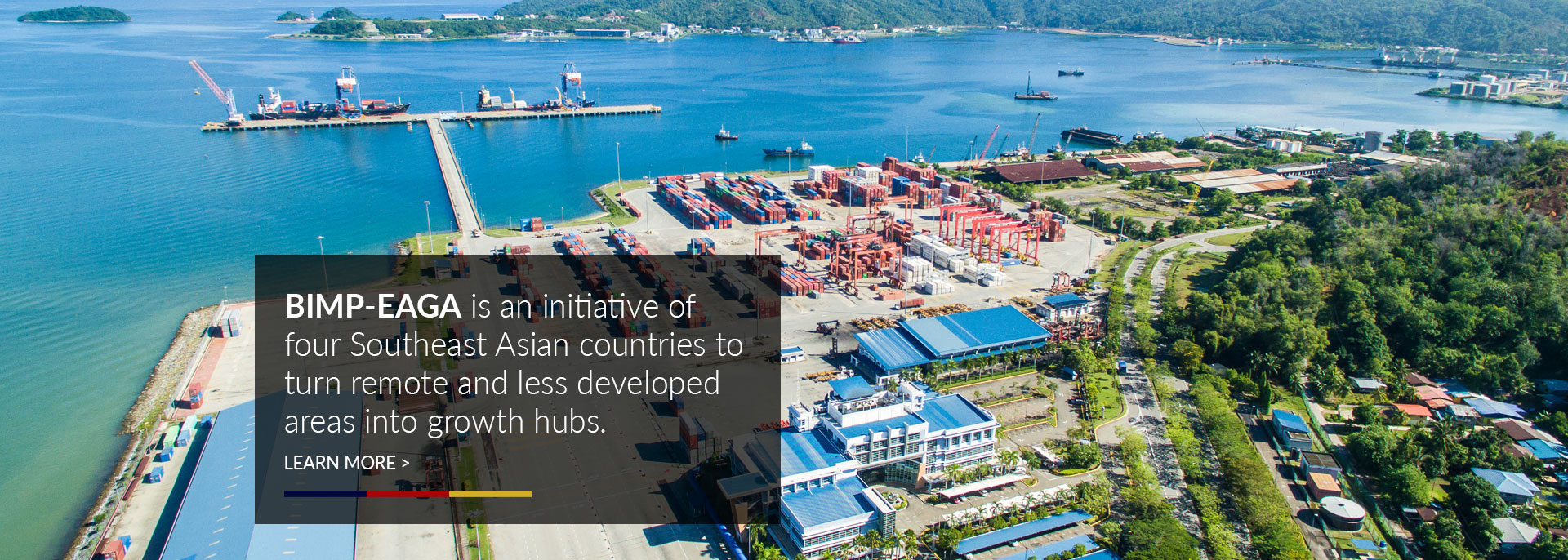 BIMP-EAGA is an initiative of four Southeast Asian countries to turn remote and poor areas into growth hubs.